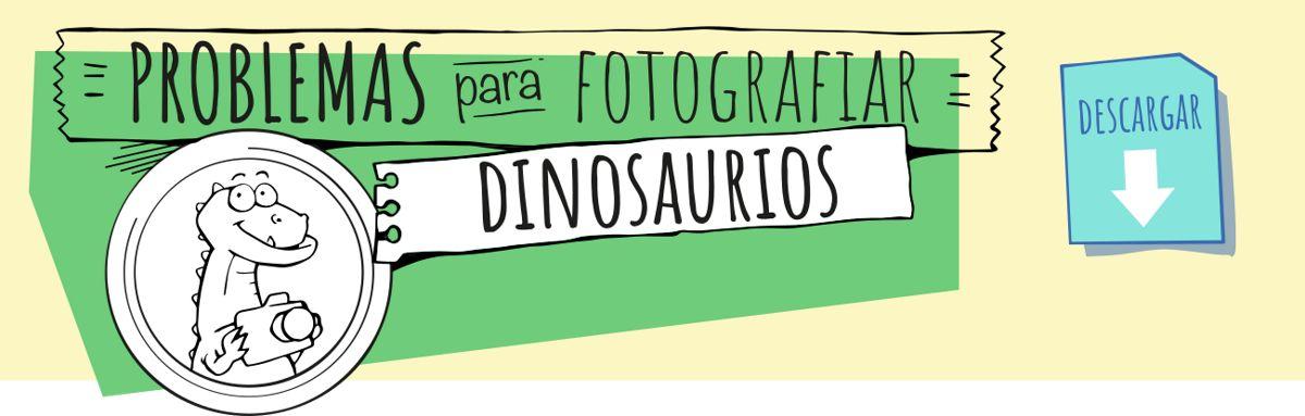 Problemas para fotografiar dinosaurios